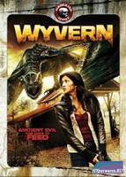 Виверн – крылатый дракон / Wyvern (2009) SATRip