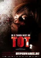 In 3 Tagen bist du tot 2 /  Смерть в три дня Часть вторая(2008) DVDRip