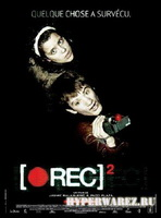 Репортаж 2 / [Rec] 2 (2009/DVDRip/1400MB)