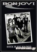 Bon Jovi - Rock In Rio Madrid [Bootleg] (2010г) TVRip