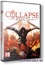 Collapse. Ярость (2010/RUS/RePack by Panch[o])