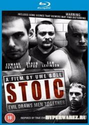 Стоик / Stoic (2009) BDRip 720p