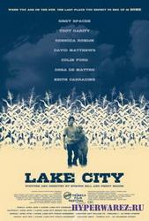 Лейк-сити / Lake City (2008) SATRip