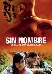 Без имени / Sin nombre (2009) DVDRip