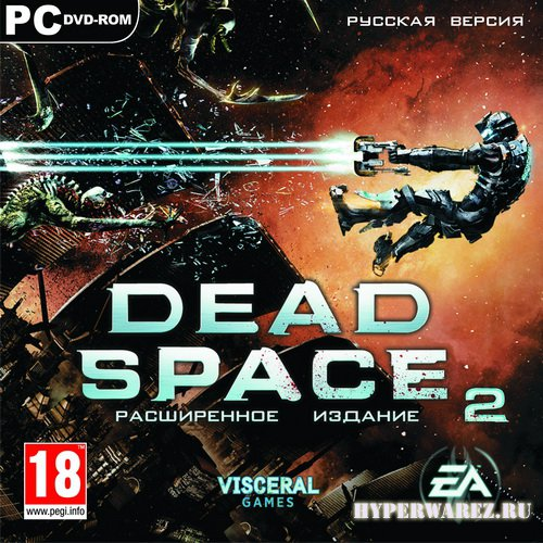 Dead Space 2: Расширенное издание [CrackFix] (2011/RUS/ENG/RePack by -Ultra-)