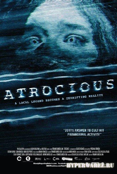 Зверское / Atrocious (2010) DVDRip