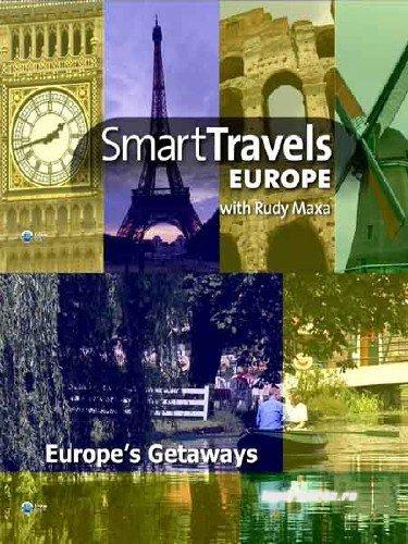 Лучшие путешествия: Уединённые места Европы / Smart Travels: Europes Getaways (2010) HDTV