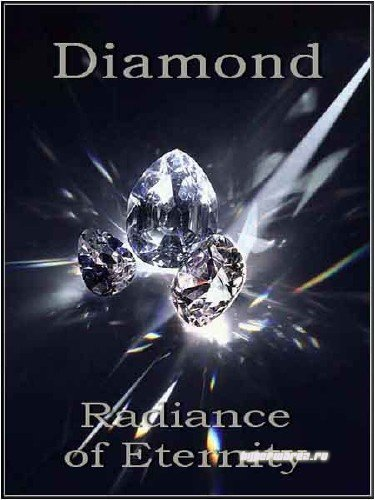 Бриллиант. Сияние вечности / Diamond. Radiance of Eternity (2010) SATRip