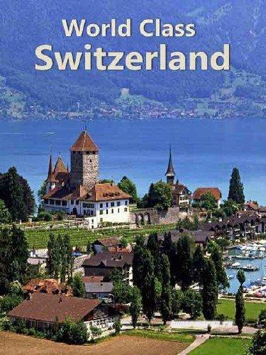 По высшему классу. Швейцария / World Class. Switzerland (2010) HDTV